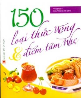 150 Loại Thức Uống Và Điểm Tâm Nhẹ