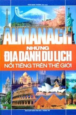 Almanach Những Địa Danh Du Lịch Nổi Tiếng Trên Thế Giới