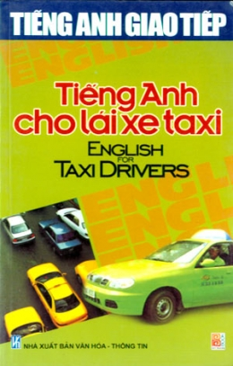 Tiếng Anh Giao Tiếp - Tiếng Anh Cho Lái Xe Taxi