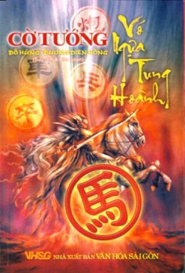 Cờ Tướng - Vó Ngựa Tung Hoành