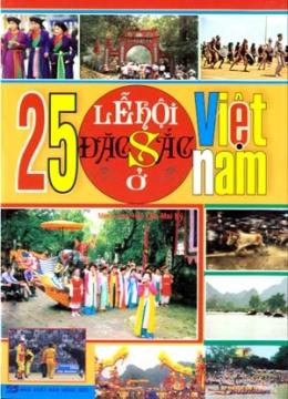 25 Lễ Hội Đặc Sắc Ở Việt Nam