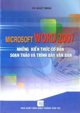 Microsoft Word 2007 - Những Kiến Thức Cơ Bản Soạn Thảo Và Trình Bày Văn Bản