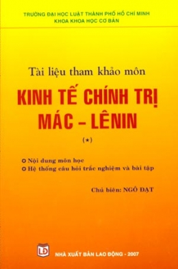 Tài Liệu Tham Khảo Môn Kinh Tế Chính Trị Mác - Lênin (Tập 1)