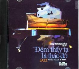 Những Tình Khúc Bất Tử Vol.10 - Đêm Thấy Ta Là Thác Đổ - Piano Lolos Sĩ Minh (CD)
