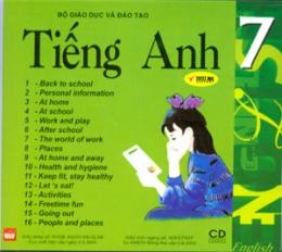 Bộ Giáo Dục Và Đào Tạo - Tiếng Anh 7 (CD Đĩa Đôi)