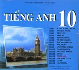 Giáo Dục Phổ Thông Trung Học - Tiếng Anh 10 (CD Đĩa Đôi)