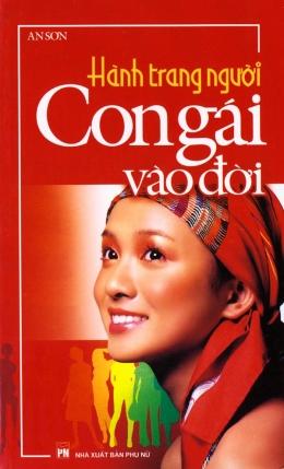 Hành Trang Người Con Gái Vào Đời - Tái bản 12/2006