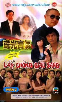 Lấy Chồng Giàu Sang - Phim Hồng Kông (Phần 2 - Trọn Bộ 40 Tập/ 13 Đĩa DVD)