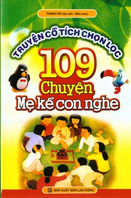Truyện Cổ Tích Chọn Lọc - 109 Chuyện Mẹ Kể Con Nghe