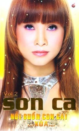 CD Nỗi Buồn Con Gái... Xoá... - Sơn Ca (Vol.2)