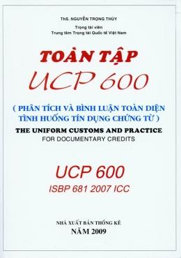 Toàn Tập UCP 600 - Phân Tích Và Bình Luận Toàn Diện Tình Huống Tín Dụng Chứng Từ