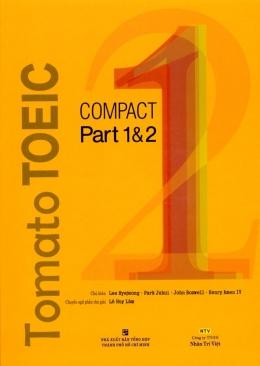 Tomato Toeic compact Part 1 Và 2 - Dùng Kèm 1 Đĩa MP3