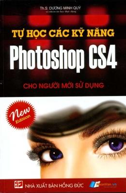 Tự Học Các Kỹ Năng Photoshop CS4 Cho Người Mới Sử Dụng