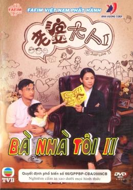 Bà Nhà Tôi II - Phim Hồng Kông (Trọn Bộ 25 Tập/ 2 Đĩa DVD)