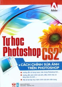 Tự Học Photoshop CS2 Và Cách Chỉnh Sửa Ảnh Trên Photoshop