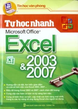 Tự Học Nhanh Microsoft Office Excel 2003 Và 2007