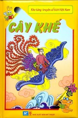 Kho Tàng Truyện Cổ Tích Việt Nam - Cây Khế