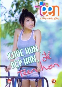 Teen Cẩm Nang Sống - Khỏe Hơn, Đẹp Hơn, Để Teen Hơn