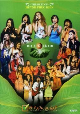 Mẹ Tôi Và Em - The Best Of Huỳnh Phúc Điền (DVD)