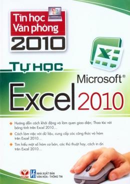 Tin Học Văn Phòng 2010 - Tự Học Microsoft Excel 2010