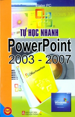 Tự Học Nhanh PowerPoint 2003 - 2007
