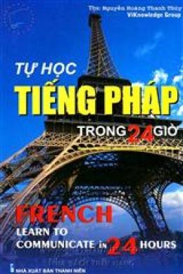 Tự Học Tiếng Pháp Trong 24 Giờ