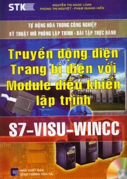 Truyền Động Điện - Trang bị Điện Với Module Điều Khiển Lập Trình S7 - Visu - Wincc (Dùng Kèm Đĩa CD)