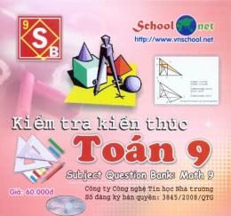 Kiểm Tra Kiến Thức Toán 9 - CD
