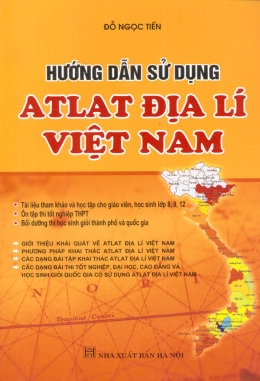 Hướng Dẫn Sử Dụng Atlat Địa Lí Việt Nam