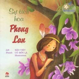 Hoa Thơm Cỏ Lạ - Sự Tích Hoa Phong Lan