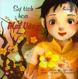 Hoa Thơm Cỏ Lạ - Sự Tích Hoa Mai Vàng
