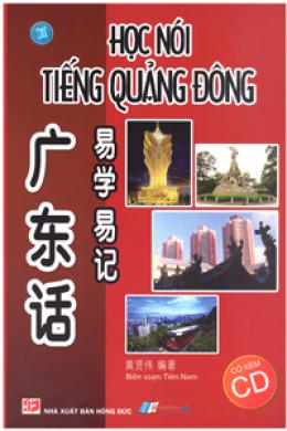 Học Nói Tiếng Quảng Đông (Kèm 1 Đĩa CD)