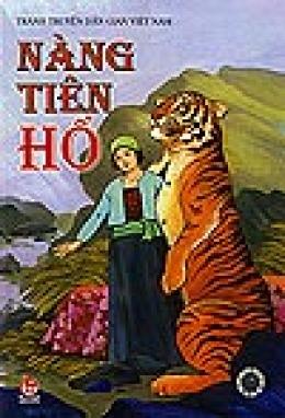 Tranh Truyện Dân Gian Việt Nam - Nàng Tiên Hổ