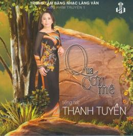 Qua Cơn Mê - Tiếng Hát Thanh Tuyền - CD