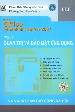 Microsoft Office SharePoint Server 2007 - Tập 2: Quản Trị Và Bảo Mật Ứng Dụng (Dùng Kèm Đĩa