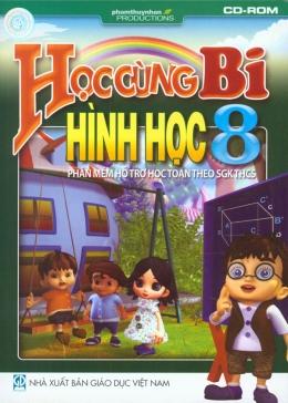 Học Cùng Bi - Hình Học 8 - Phần Mềm Hỗ Trợ Học Toán Theo SGK THCS (CD)