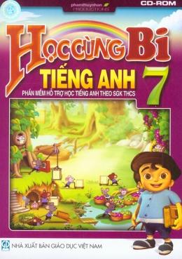 Học Cùng Bi - Tiếng Anh 7 - Phần Mềm Hỗ Trợ Học Tiếng Anh Theo SGK THCS (CD)