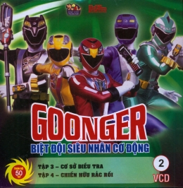 Goonger - Biệt Đội Siêu Nhân Cơ Động Tập 2 (VCD)