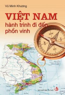 Việt Nam Hành Trình Đi Đến Phồn Vinh