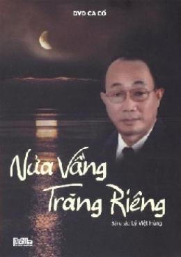 Nữa Vầng Trăng Riêng - DVD Dạ Cổ