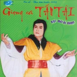 CD Ca Cổ Thu Âm Trước Năm 1972 - Bụi Mờ Ải Nhạn - Giọng Ca Tấn Tài