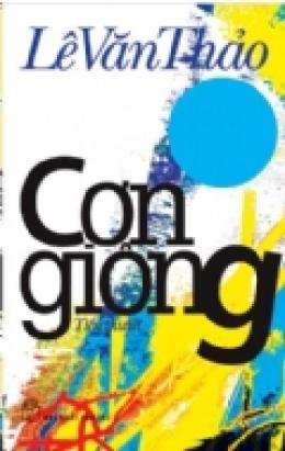 Cơn Giông - Giải Thưởng Văn Học Asean 2006