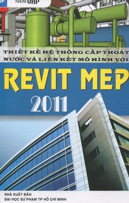 Thiết Kế Hệ Thống Cấp Thoát Nước Và Liên Kết Mô Hình Với REVIT MEP 2011