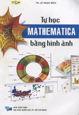 Tự Học Mathemetica Bằng Hình Ảnh