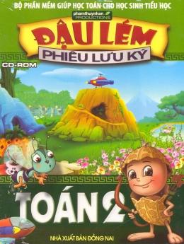 Đậu Lém Phiêu Lưu Ký - Toán 2 (CD-Rom)