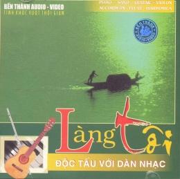 CD Độc Tấu Với Dàn Nhạc - Làng Tôi