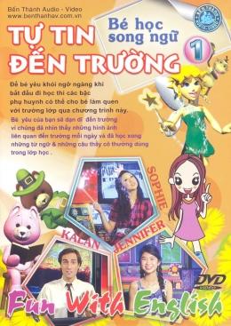 DVD Bé Học Song Ngữ - Tự Tin Đến Trường - Tập 1