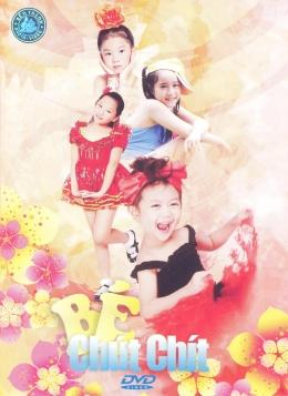 DVD Ca Nhạc Thiếu Nhi - Bé Chút Chít