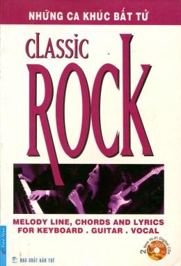 Classic Rock - Những Ca Khúc Bất Tử
