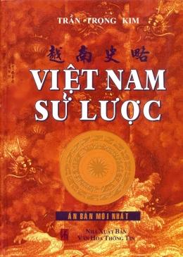 Việt Nam Sử Lược (Ấn Bản Mới Nhất)